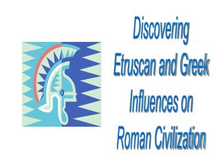 Discovering Etruscan Influences