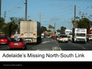 Adelaide's Missing North-South Link
