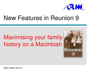 New Features in Reunion 9
