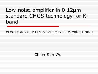 Low-noise amplifier in 0.12μm standard CMOS technology for K-band