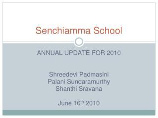 Senchiamma School