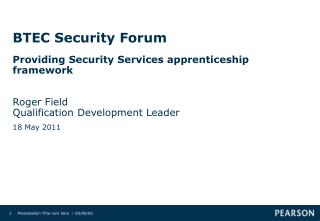 BTEC Security Forum