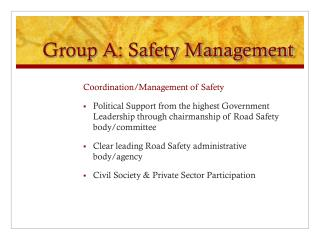 Group A: Safety Management