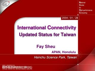 I nternational  C onnectivity U pdated  S tatus for  T aiwan