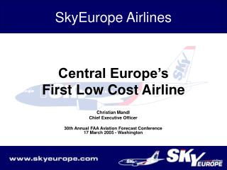Central Europe s First Low Cost Airline
