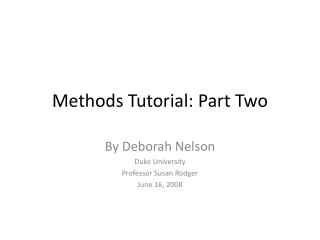 Methods Tutorial: Part Two