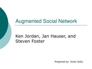 Augmented Social Network