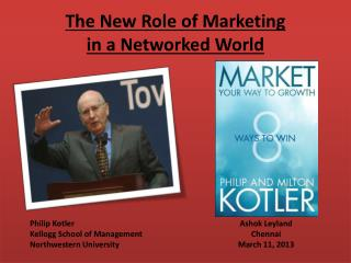 The New Role of Marketing  in a Networked World