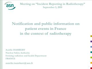 "Meeting on ""Incident Reporting in Radiotherapy"" September 3, 2010"