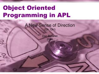 Object Oriented Programming in APL