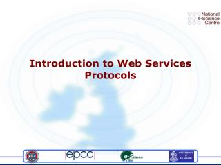Introduction to Web Services Protocols