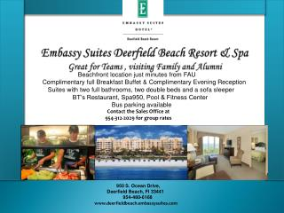 Embassy Suites Deerfield Beach Resort &  Spa Great for Teams , visiting Family and Alumni