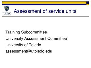 Assessment of service units