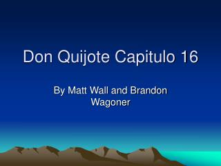 Don Quijote Capitulo 16