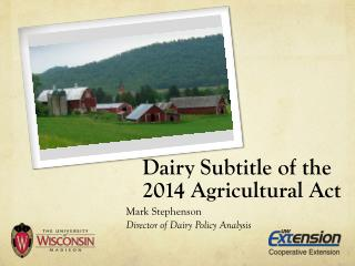 Dairy Subtitle of the 2014 Agricultural Act