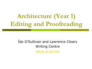 Architecture (Year 1) Editing and Proofreading