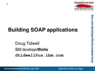 Building SOAP applications