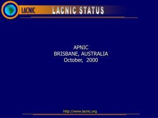 APNIC BRISBANE, AUSTRALIA October,  2000