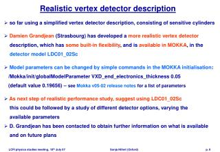 Realistic vertex detector description