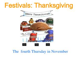 Festivals: Thanksgiving