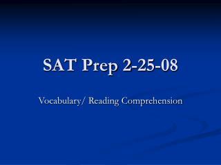SAT Prep 2-25-08