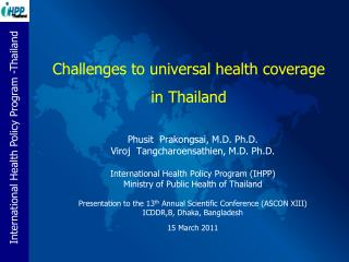 Challenges to universal health coverage  in Thailand