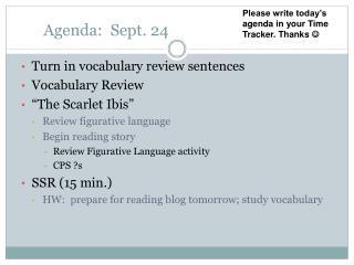 Agenda:  Sept. 24