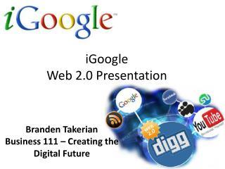 iGoogle Web 2.0 Presentation