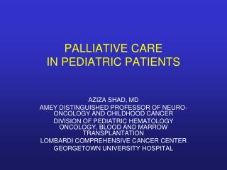 PALLIATIVE CARE IN PEDIATRIC PATIENTS