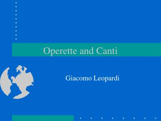 Operette and Canti
