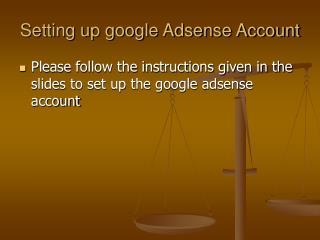 Setting up google Adsense Account