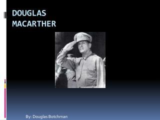 Douglas  Macarther