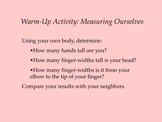 Warm-Up Activity: Measuring Ourselves