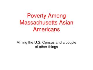 Poverty Among Massachusetts Asian Americans