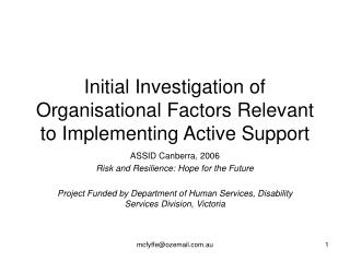 Initial Investigation of Organisational Factors Relevant to Implementing Active Support