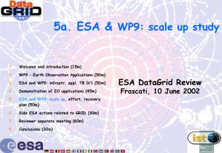 5a. ESA &  WP9 : scale up study