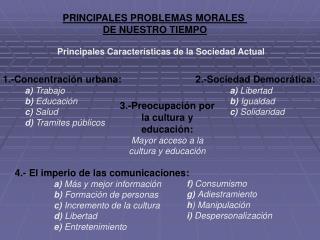 Principales Características de la Sociedad Actual