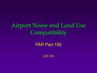 Airport Noise and Land Use Compatibility