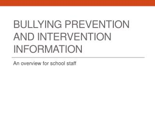 Bullying  Prevention and intervention Information