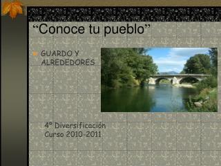 """"""" Conoce tu pueblo """""""
