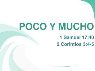 POCO Y MUCHO