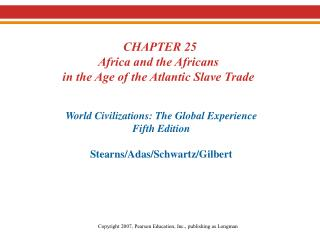 I. The Atlantic Slave Trade  	Portuguese 		Factories