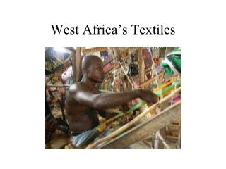 West Africa's Textiles
