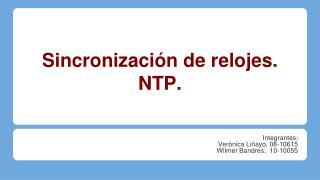 Sincronización de relojes. NTP.