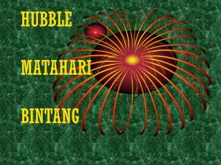 HUBBLE MATAHARI BINTANG