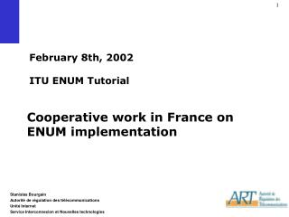 February 8th, 2002 ITU ENUM Tutorial