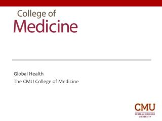 Global Health The CMU College of Medicine