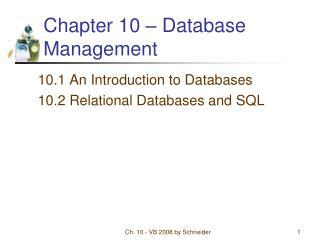 Chapter 10 � Database Management