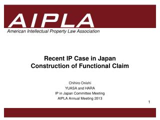 Recent IP Case in Japan Construction of Functional Claim