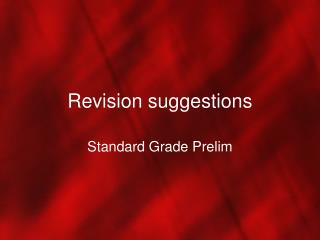 Revision suggestions